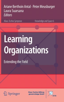 Learning Organizations : Extending the Field, Hardback Book