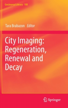 City Imaging: Regeneration, Renewal and Decay, Hardback Book