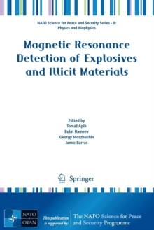 Magnetic Resonance Detection of Explosives and Illicit Materials, Paperback / softback Book