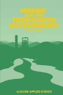 Mining and the Freshwater Environment, PDF eBook