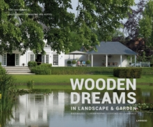 Wooden Dreams : In Landscape and Garden, Hardback Book