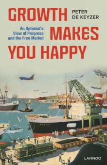 Growth Makes You Happy, Paperback / softback Book