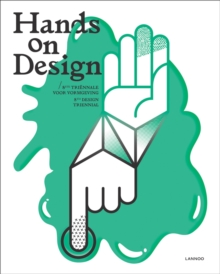 Hands on Design : 8th Design Triennial, Hardback Book