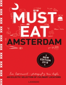 Must Eat Amsterdam : An Eclectic Selection of Culinary Locations, Paperback / softback Book