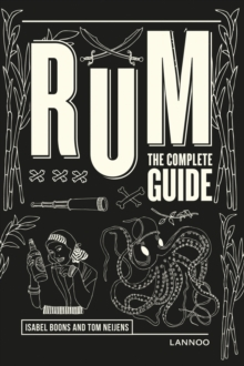 Rum : The Complete Guide, Hardback Book