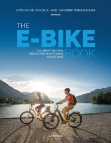 The E-Bike Book : Everything you should know, Hardback Book