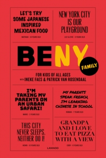 Be NY Family : For Kids of All Ages, Paperback / softback Book