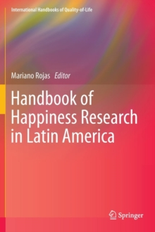 Handbook of Happiness Research in Latin America, Hardback Book