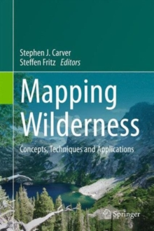 Mapping Wilderness : Concepts, Techniques and Applications, Hardback Book