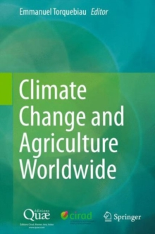 Climate Change and Agriculture Worldwide, Hardback Book
