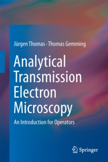 Analytical Transmission Electron Microscopy : An Introduction for Operators, Hardback Book