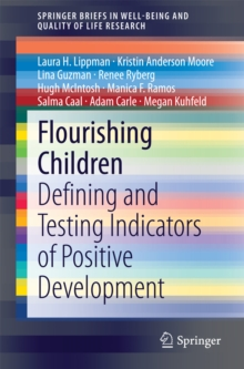 Flourishing Children : Defining and Testing Indicators of Positive Development, PDF eBook