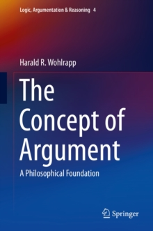 The Concept of Argument : A Philosophical Foundation, Hardback Book