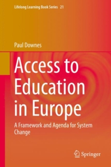 Access to Education in Europe : A Framework and Agenda for System Change, Hardback Book