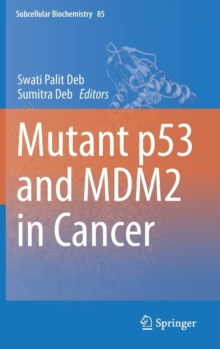 Mutant P53 and Mdm2 in Cancer, Hardback Book