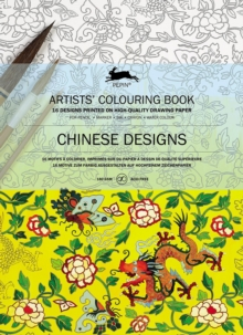 Chinese Designs : Artists' Colouring Book, Paperback Book