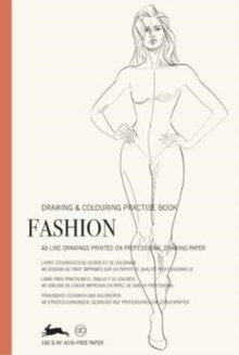 Fashion : Drawing & Colouring Practise Book, Paperback / softback Book
