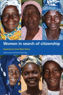Women in Search of Citizenship : Experiences from West Africa, Paperback / softback Book