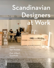 Scandinavian Designers at Work, Hardback Book