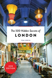 The 500 Hidden Secrets of London, Paperback Book
