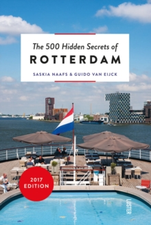 500 Hidden Secrets of Rotterdam, Paperback / softback Book