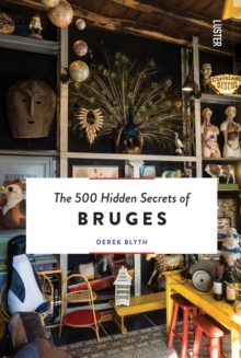 The 500 Hidden Secrets of Bruges, Paperback / softback Book