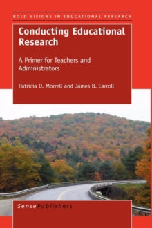 Conducting Educational Research : A Primer for Teachers and Administrators, Hardback Book