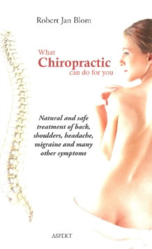 What Chiropractic Can Do for You, Paperback / softback Book
