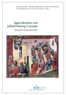 Legal Education and Judicial Training in Europe : The Menu for Justice Project Report, Paperback / softback Book