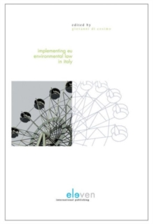 Implementing EU Environmental Law in Italy, Hardback Book