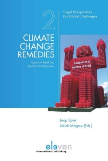 Climate Change Remedies : Injunctive Relief and Criminal Law Responses, Paperback / softback Book
