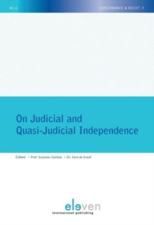 On Judicial and Quasi-Judicial Independence, Paperback Book