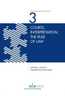 Courts, Interpretation, the Rule of Law, Hardback Book