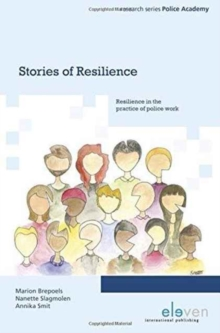 Stories of Resilience : Resilience in the Practice of Police Work, Paperback Book