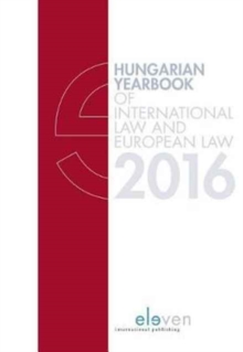 Hungarian Yearbook of International Law and European Law, Hardback Book