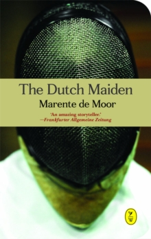 The Dutch Maiden, Paperback Book