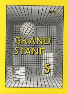 Grand Stand 5 : Trade Fair Stand Design, Hardback Book