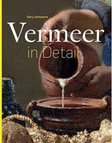 Vermeer in Detail, Hardback Book