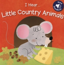 I Hear: Countryside, Board book Book