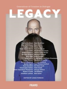 Legacy: Generations of Creatives in Dialogue, Paperback / softback Book