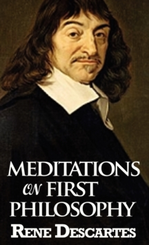 Meditations on First Philosophy, Hardback Book