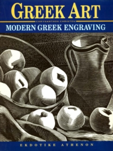 Modern Greek Art - Modern Greek Engraving, Hardback Book