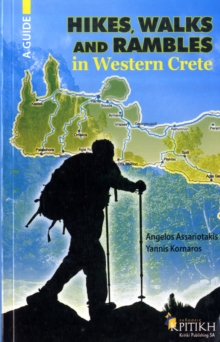Hikes Walks and Rambles in Western Crete, Paperback Book
