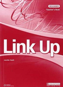 Link Up Beginner: Teacher's Book, Paperback Book