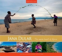 Jana Dular : The Warm Heart of Africa, Hardback Book
