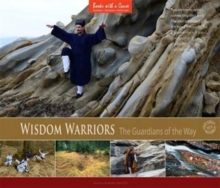 Wisdom Warriors : The Guardians of the Way, Hardback Book