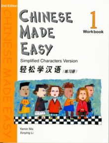 Chinese Made Easy: Simplified Characters Version Chinese Made Easy: Simplified Characters Version Chinese Made Easy: Simplified Characters Version : Chinese Made Easy vol.1 - Workbook Workbook Workboo, Paperback / softback Book