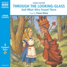 Through the Looking-Glass and What Alice Found There, eAudiobook MP3 eaudioBook