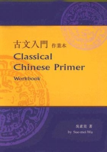 Classical Chinese Primer, Paperback / softback Book