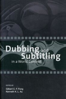 Dubbing and Subtitling in a World Context, Paperback / softback Book